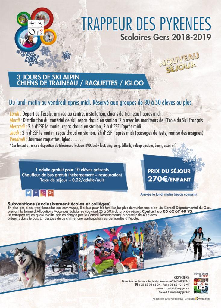 classe de neige TRAPPEUR DES PYRENEES ski alpin et chiens de traineau raquettes, colonies de vacances Oxygers